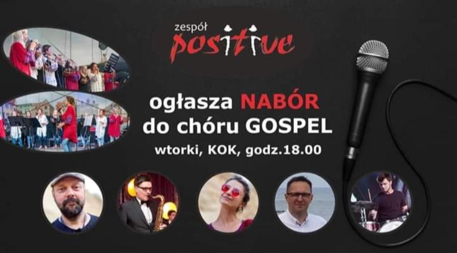Zespół POSITIVE prowadzi nabór do chóru gospel