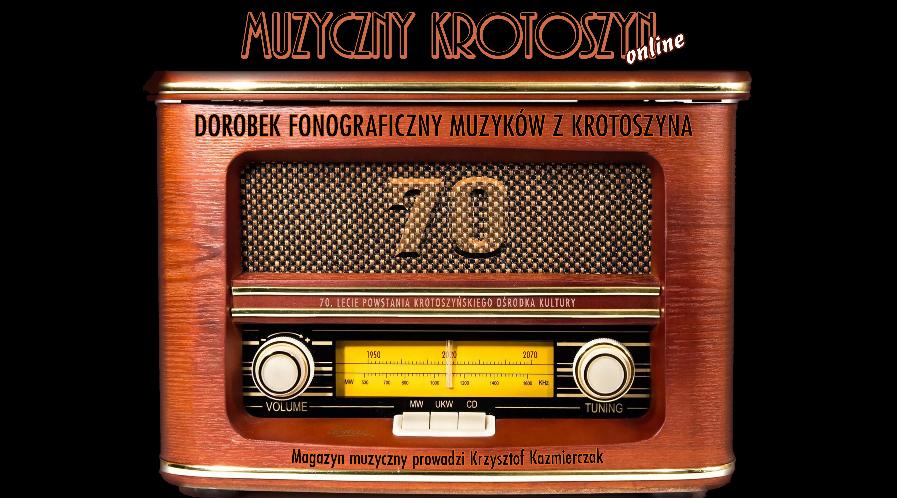 Fonograficzny dorobek krotoszyńskich muzyków