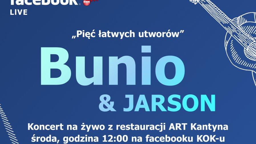 Bunio & Jarson - koncert online