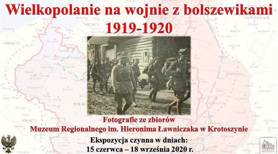 """""""Wielkopolanie na wojnie z bolszewikami 1919-1920"""""""