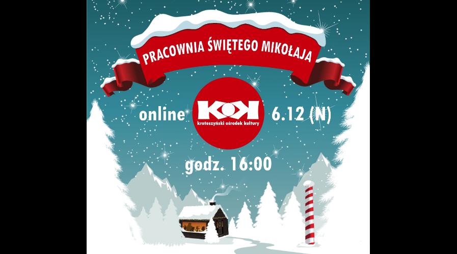 Pracownia Świętego Mikołaja - KOK online